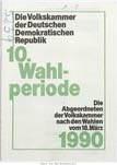 """Broschüre: """"Die Abgeordneten der Volkskammer nach den Wahlen vom 18. März 1990"""". Quelle: BArch, DA 1/18239"""